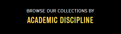 Browse our collections by Academic discipline