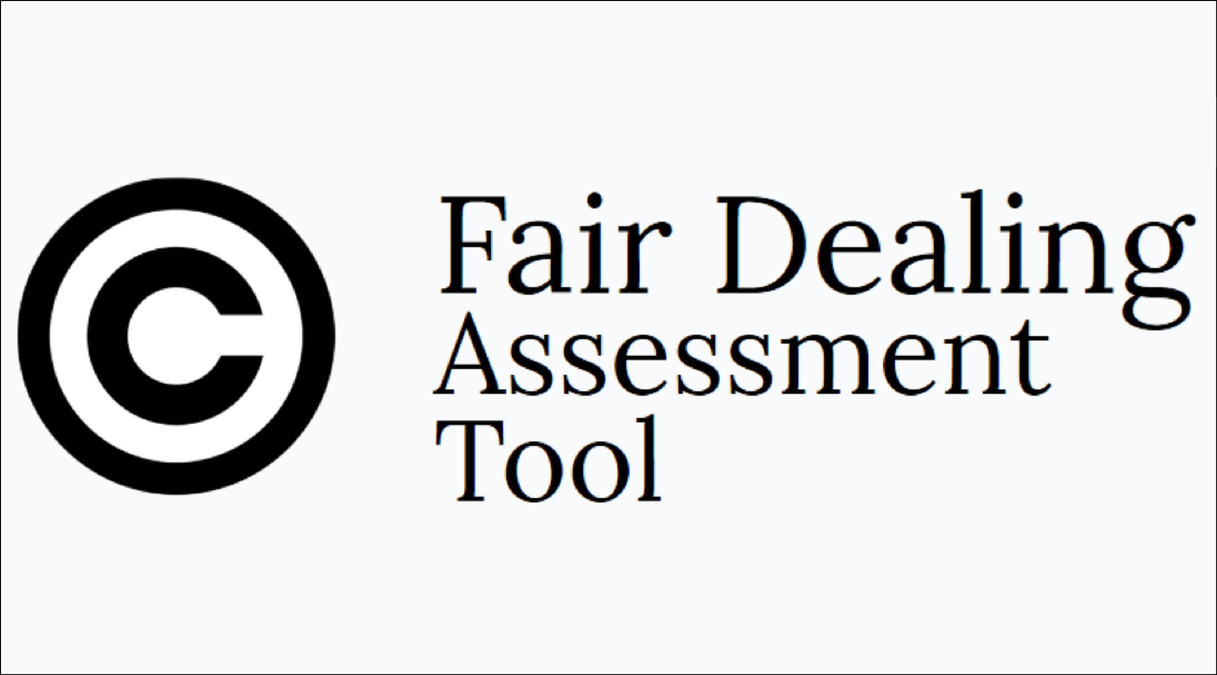 Fair Dealing Assessment Tool