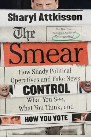The Smear by Sharyl Attkinson