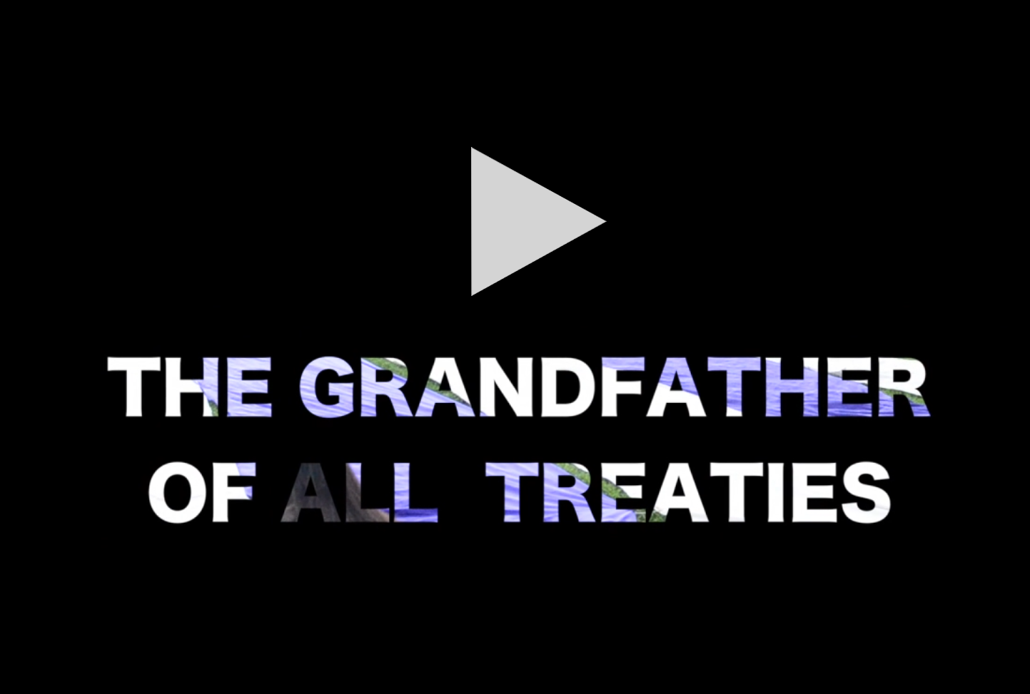 The Grandfather of all Treaties video
