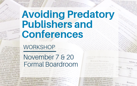 Poster for 'Avoiding Predatory Publishers and Conferences' workshop in the Library on November 7 and 20.