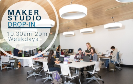 Drop in to the Maker Studio, weekdays 10:30am to 2pm