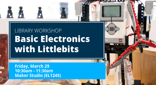 Basic Electronics with Littlebits in the Maker Studio on March 29 from 10:30am-11:30am