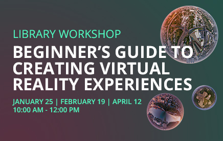 Workshop: Beginner's guide to creating virtual reality experiences