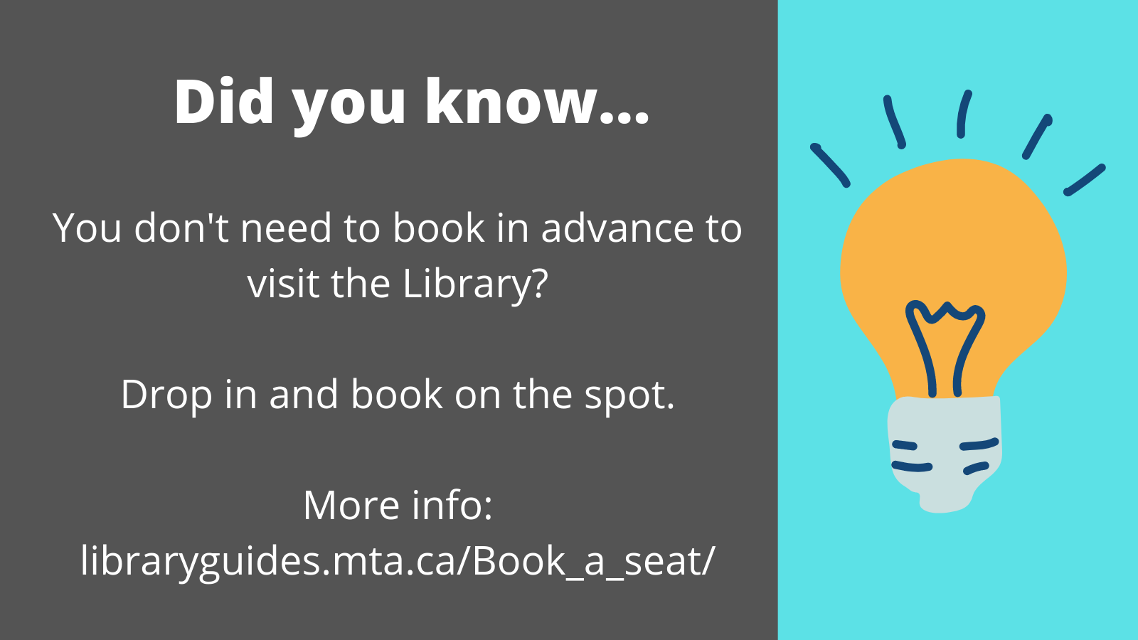 Did you know you don't need to book in advance to visit the Library? Image with URL and lightbulb.