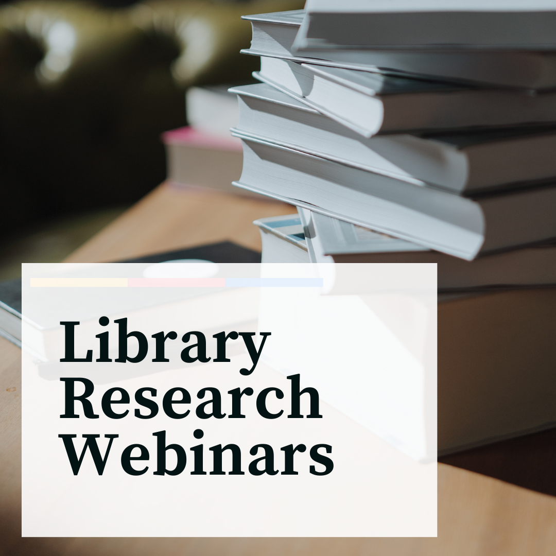 Library Research Webinar text with image of books
