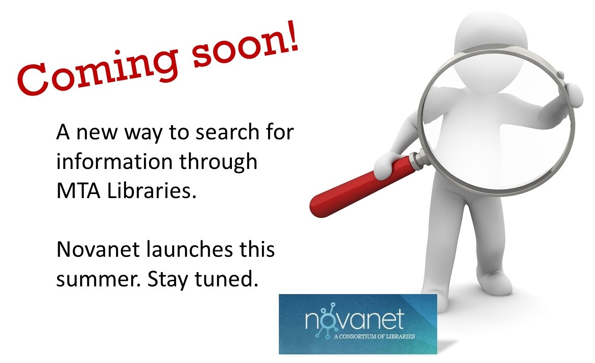 image of figure with magnifying glass and text :Coming Soon: A new way to search for information  @ MTA Libraries""