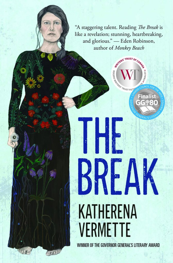 """Book cover of """"The Break"""" by Katherena Vermette"""