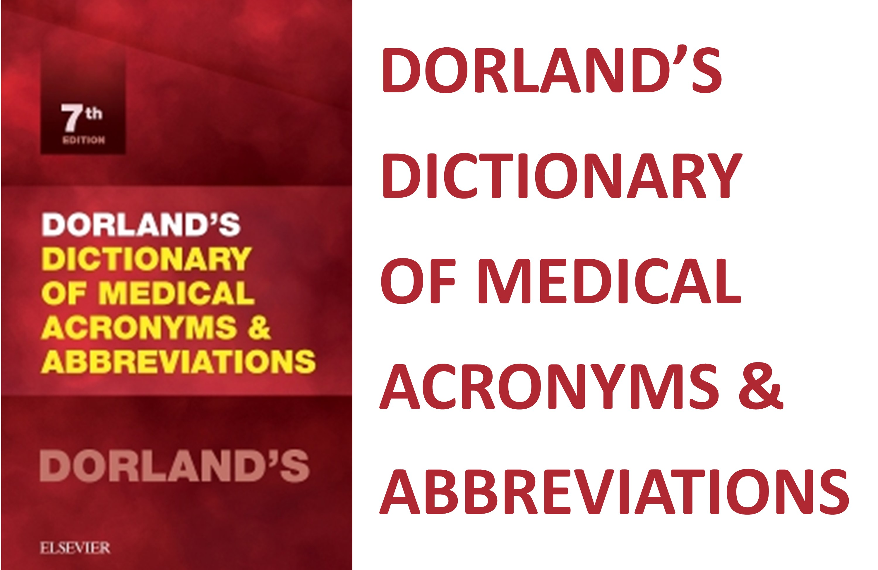 Dorland's Dictionary of Medical Acronyms & Abbreviations