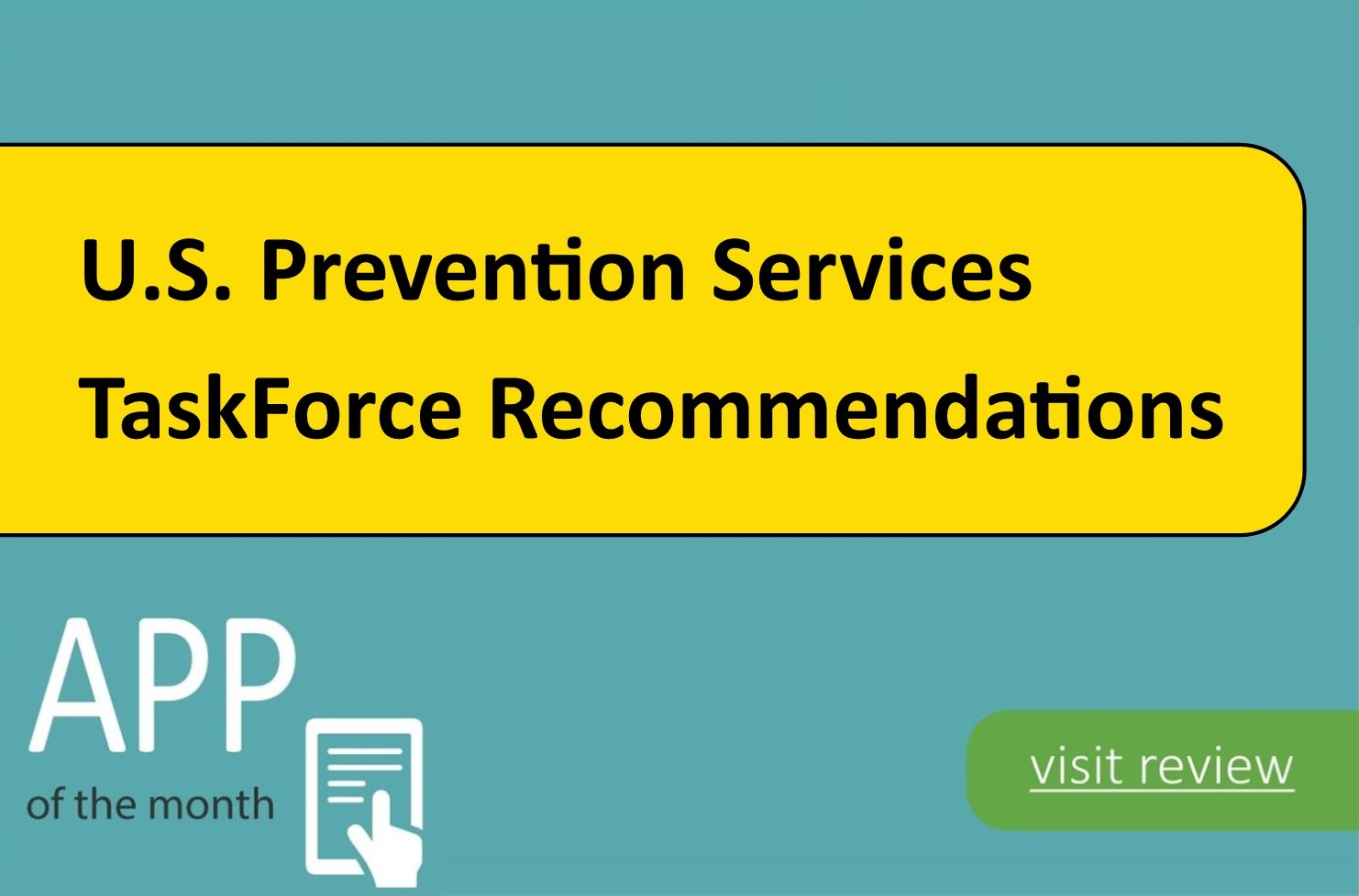 U.S. Prevention Services TaskForce (USPSTF) Recommendations