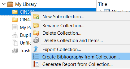 Screenshot of the desktop Zotero window, cropped to show the My Library sidebar list on the left side. The first Collection folder is selected and the right click options menu is open. In this menu, the Create New Bibliography from Collection command is highlighted.