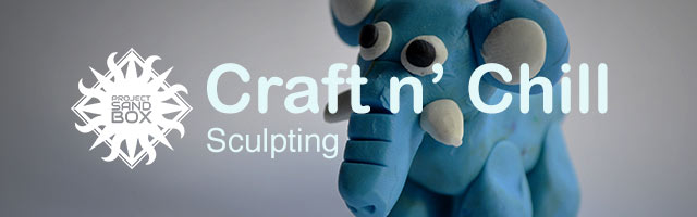 Craft n Chill: Sculpting header image