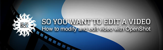So you want to edit a video with OpenShot header image