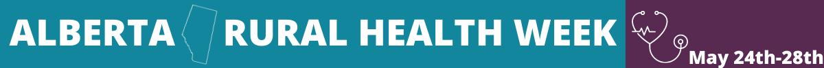 Alberta Rural Health Week Banner