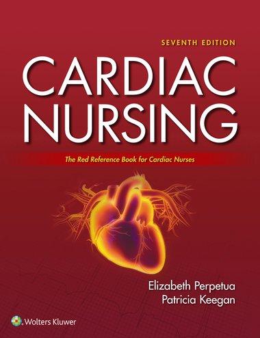 Cardiac Nursing 7th Edition