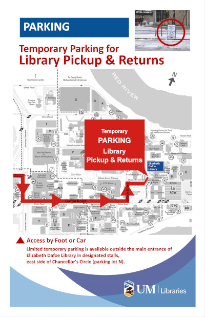 Image of a map showing the location of the temporary parking for library pickup and returns. The map caption says Limited temporary parking is available outside the main entrance of Elizabeth Dafoe Library in designated stalls, east side of Chancellor's Circle (Parking lot N).