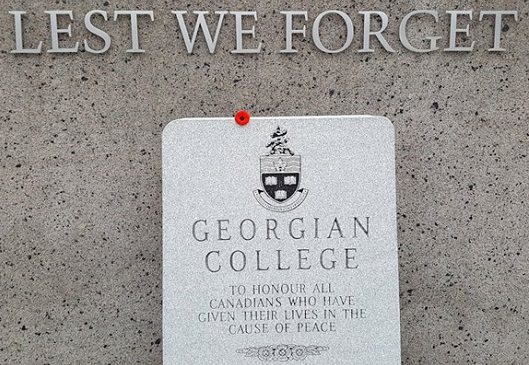 Lest we forget.  Georgian College.  To honour all Canadians who have given their lives in the cause of peace.