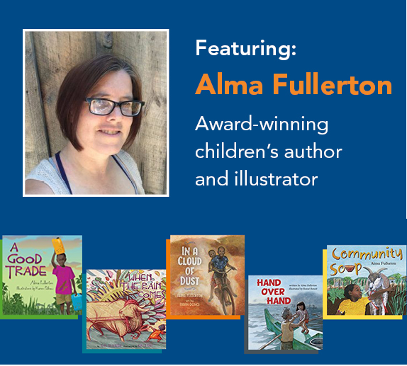 Featuring: Alma Fullerton, Award-winning children's author and illustrator