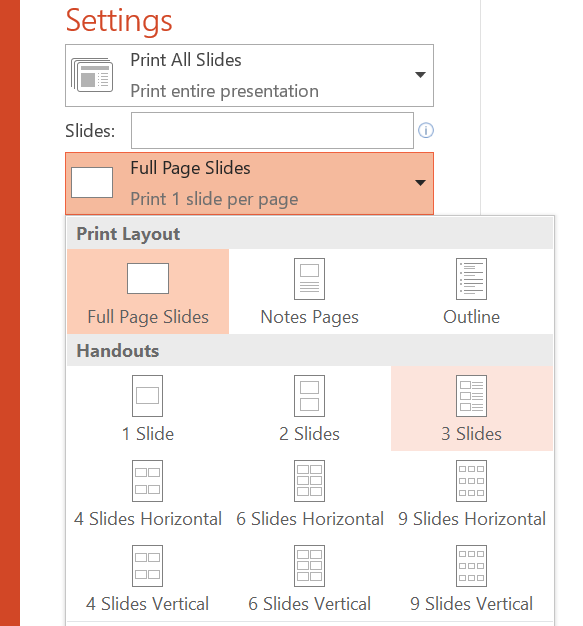To print multiple powerpoint slides per page, select Full Page Slides, then select how many slides per page.