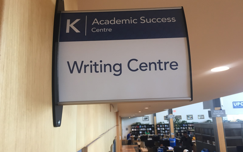 Writing Centre, Academic Success Centre, (location is building K in the library.)