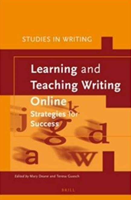 Learning and Teaching Writing Online: Strategies for Success. [Unlimited User Access]