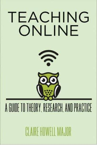 Teaching Online : A Guide to Theory, Research, and Practice [Unlimited User Access]
