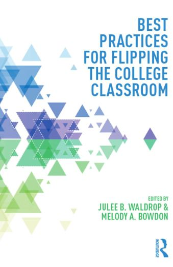 Best Practices for Flipping the College Classroom. [Single User License]