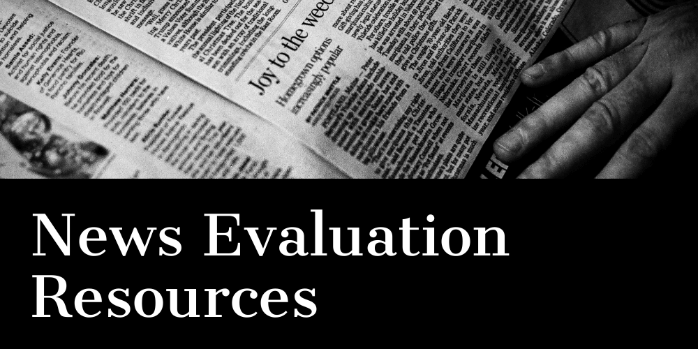 Fake News and Evaluating Sources