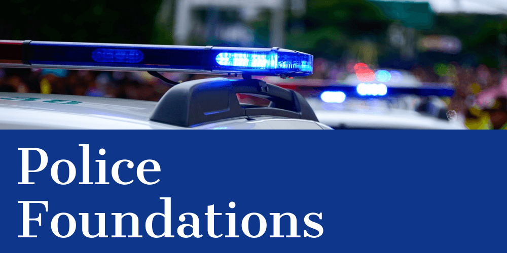 Police Foundations
