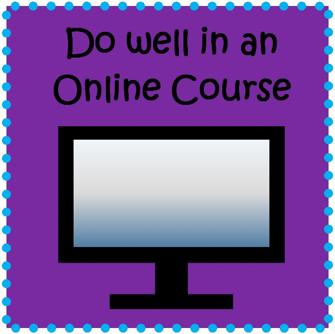 Do well in an Online Course