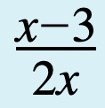 x minus 3 all divided by 2x