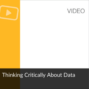 Video: Thinking Critically About Data