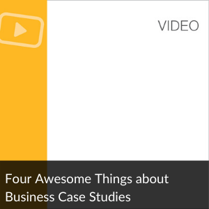 Video: Four Awesome Things About Business Case Stu