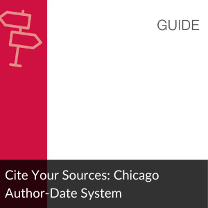 Guide: Cite Your Sources Chicago Author-Date