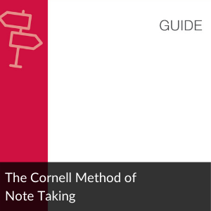 Link to Guide: The Cornell method of note taking