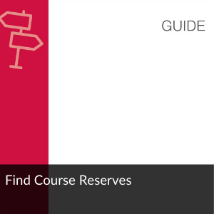 Guide: Find Course Reserves