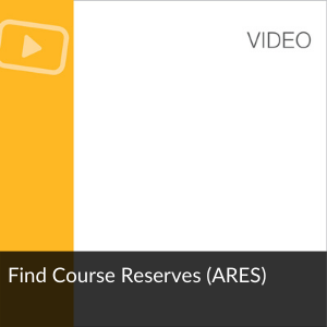 Video: Find Course Reserves