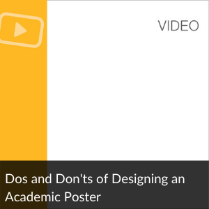 Dos & Don'ts of Designing an Academic Poster
