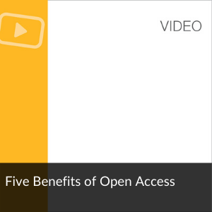Video: Five Benefits of Open Access
