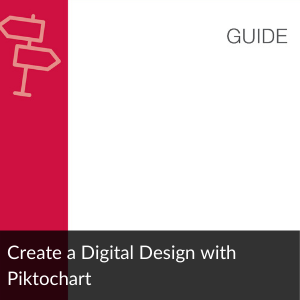Guide: Create a Digital Design with Piktochart