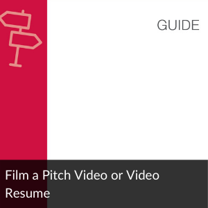 Guide: Film a Pitch Video or Video Resume