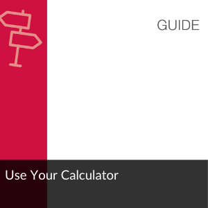 Guide: Use Your Calculator