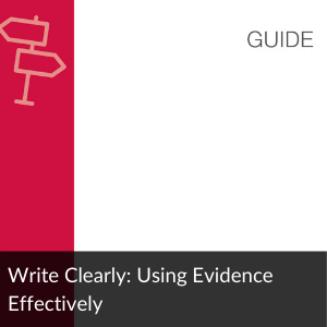 Write Clearly: Using Evidence Effectively