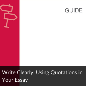 Write Clearly: Using Quotations in Your Ess