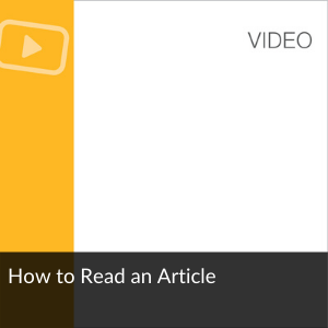 Video: How to Read an Article