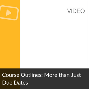 Video: Course Outlines: More than Just Due Dates