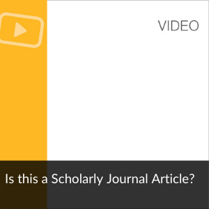 Video: Is this a Scholarly Journal Article