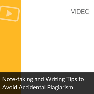 Note-taking and Writing Tips to Avoid Plagiarism