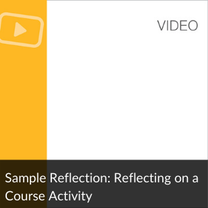 Video: Reflecting on a Course Activity