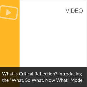 Video:What is a Critical Reflection?